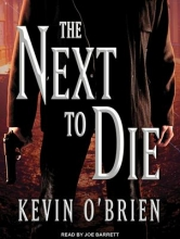O`Brien, Kevin The Next to Die