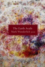 Wunderlich, Mark The Earth Avails