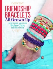 Suzanne McNeill Friendship Bracelets All Grown Up