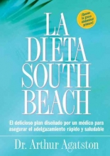 Arthur Agatston La Dieta South Beach