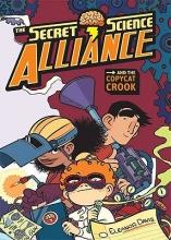 Davis, Eleanor The Secret Science Alliance and the Copycat Crook