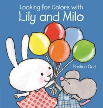 Pauline Oud, Looking for Colors With Lily and Milo