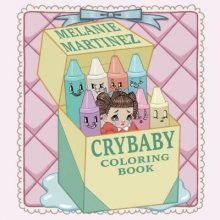 Melanie Martinez Cry Baby Coloring Book