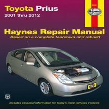 Editors of Haynes Manuals Toyota Prius 2001 Thru 2012