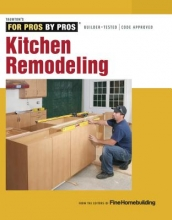 Editors of Fine Homebuilding Kitchen Remodeling