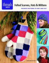 Taylor, Kathleen Felted Scarves, Hats & Mittens