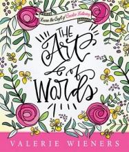 Wieners, Valerie The Art of Words