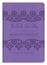 Helen Steiner Rice Foundation 2017 Planner for Each New Day
