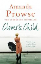 Prowse, Amanda Clover`s Child