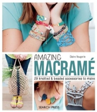 Claire Rougerie Amazing Macrame
