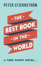 Stjernström, Peter The Best Book in the World