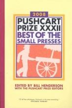 Henderson, Bill The Pushcart Prize XXXII