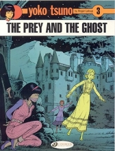 LeLoup, Roger The Prey and the Ghost