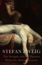 Zweig, Stefan Struggle with the Daemon