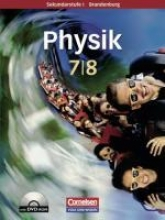 Physik für die Sekundarstufe I 7./8. Schuljahr. Schülerbuch. Brandenburg