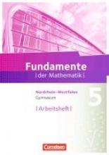 Pallack, Andreas Fundamente der Mathematik 5. Schuljahr. Arbeitsheft mit eingelegten Lösungen. Gymnasium Nordrhein-Westfalen