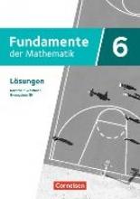 ,Fundamente der Mathematik 6. Schuljahr - Nordrhein-Westfalen - Lösungen zum Schülerbuch