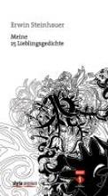 Erwin Steinhauer: Meine 25 Lieblingsgedichte