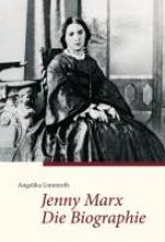 Limmroth, Angelika Jenny Marx. Die Biographie