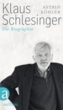 Köhler, Astrid Klaus Schlesinger