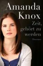 Knox, Amanda Zeit, gehört zu werden
