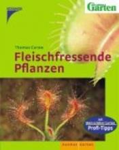 Carow, Thomas Fleischfressende Pflanzen