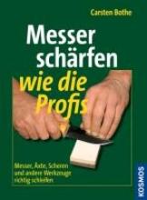 Bothe, Carsten Messer schärfen wie die Profis