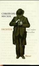 Meckel, Christoph Dichter und andere Gesellen