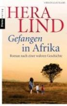 Lind, Hera Gefangen in Afrika
