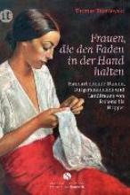Blisniewski, Thomas Frauen, die den Faden in der Hand halten