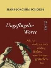 Schoeps, Hans-Joachim Ungeflgelte Worte