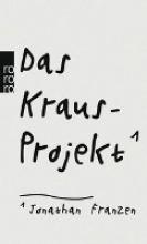 Franzen, Jonathan Das Kraus-Projekt