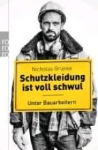 Grünke, Nicholas Schutzkleidung is nich!
