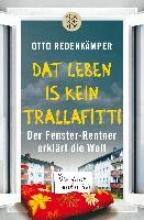 Redenkämper, Otto »Dat Leben is kein Trallafitti«