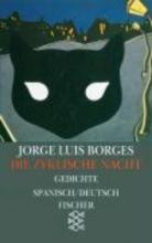 Borges, Jorge Luis Die zyklische Nacht