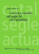 Literatura catalana del segle XX i de l`actualitat