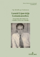 Anja Schloberger-Oberhammer Leonid Lipavskijs Gedankenwelten