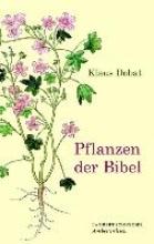 Dobat, Klaus Pflanzen der Bibel
