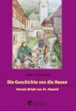 Olschewski, Malte Die Geschichte von die Hasen
