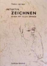 Lüchinger, Thomas Intuitiv Zeichnen