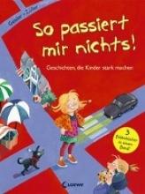 Geisler, Dagmar,   Zöller, Elisabeth So passiert mir nichts!