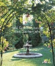Doschka, Roland Mit Goethe durch das Gartenjahr