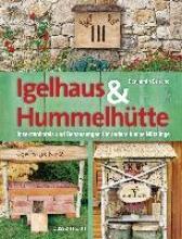 Busche, Benjamin Igelhaus & Hummelhütte