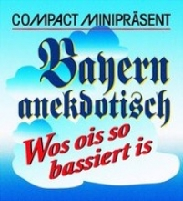Compact Miniprsent. Bayern anekdotisch