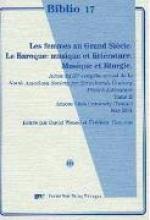 Wetsel, David Les femmes au Grand Siècle/Le Baroque: musique et littérature/Musique et liturgie