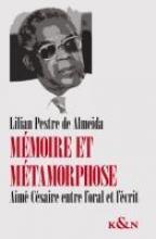 Pestre de Almeida, Lilian Mémoire et métamorphose