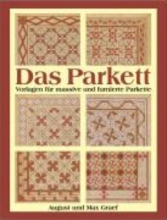 Graef, August Das Parkett