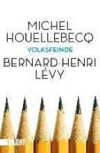 Houellebecq, Michel Volksfeinde