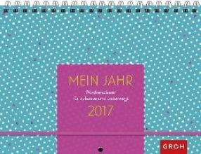 Mein Jahr 2017 - Wochenplaner mit 3 Spalten, zum Aufhängen und Mitnehmen, mit Ferienterminen, Froschtasche, Platz für Adressen, Geburtstage und Notizen