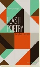 Zellinger, Alfred Flash Poetry